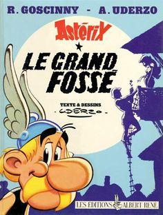 Le Grand fossé / texte et dessins d'Albert Uderzo