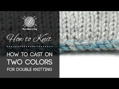 ▶ How to Knit: How to Cast On Two Colors for Double Knitting - YouTube