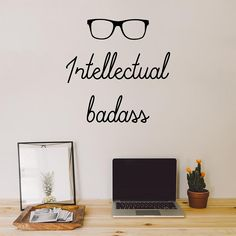 Intellectual badass | Wall Quote – Adnil Creations