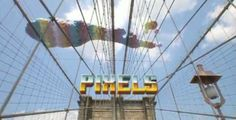 2015 Pixels Film Review | New Movies 2015 / 2016 / 2017