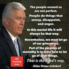 """""""The people around us are not perfect. People do things that annoy, disappoint, . - Words of Wisdom (LDS) - Gospel Quotes, Mormon Quotes, Lds Quotes, Religious Quotes, Uplifting Quotes, Quotable Quotes, Prophet Quotes, Spiritual Thoughts, Spiritual Quotes"""
