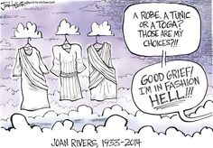 "Joan Rivers find clothing in Heaven a ""fashion Hell."""