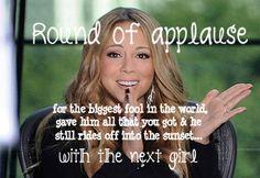 ..Here's your standing ovation - Mariah Carey lyrics