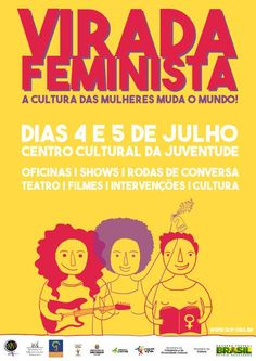 Das 17h de sábado (4/7) até as 17h de domingo (5), a primeira edição da Virada Feminista acontece no CCJ, na zona norte da cidade de São Paulo...