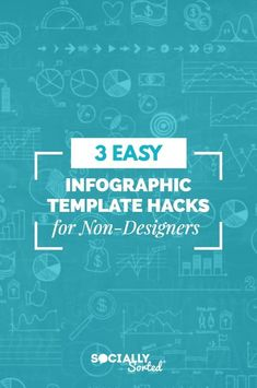 3 Easy Infographic Template Hacks (for Non-designers) #Infographics #Templates #DIYDesign