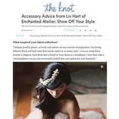 "Accessory Advice from Enchanted Atelier by Liv Hart:  We talked to the recently engaged designer to get the scoop on bridal accessories.--Editor Shelley Brown, The Knot Full Article Link...https://www.theknot.com/co…/enchanted-atelier-accessory-tips ""Sonnet"" @enchantedatelierbylivhart @swarovski vine! Photo by Laura Gordon 