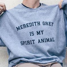 Meredith Grey Is My Spirit Animal Greys Anatomy Shirt Sweatshirt Tank