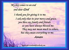 Dear God, please bless my family and friends. @ Mountain Wisdom@facebook.com
