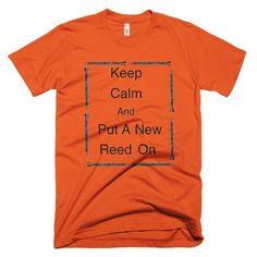 Keep Calm And Put a New Reed On Clarinet Music Short sleeve men's t-shirt
