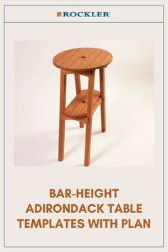 Tall height is perfectly matched for our Bar Height Adirondack Chairs. Buy the optional stainless steel hardware pack for the ultimate in convenience! #CreateWithConfidence #AdirondackTable #Templates #WoodworkingPlan #BarHeight