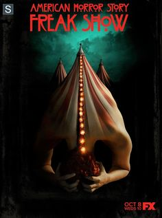 American Horror Story: Freak Show: First Trailer, Spoilers And Everything We Know So Far About AHS Season American Horror Story Saison, American Horror Show, American Horror Story Freak, Ahs, Movies And Series, Tv Series, New Poster, Film Serie, Horror Films