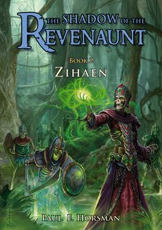 ZIHAEN Book # 2 of The Shadow of the Revenaunt series for Y. and Adults. A Jos Weijmer cover. This edition is now Out of Print, Jun Books To Read, My Books, Fantasy Books, Book Publishing, Reading, Jun, Cover, Movie Posters, Fictional Characters