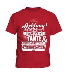 Verrückte Tante! LIMITED EDITION! Geschenk  #nephew #nephewshirts #giftfornephew #niece #nieceshirts #giftforniece #family #hoodie #ideas #image #photo #shirt #tshirt #sweatshirt #tee #gift #perfectgift #birthday #Christmas