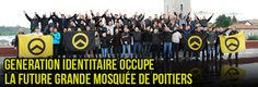 FRANCE: 'Generation Identitaire,' young counterjihadist group, stages brilliant anti-mosque effort