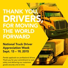 Happy National Truck Driver Appreciation Week. Penske celebrates its own safe and professional logistics and rental truck hiker drivers and all drivers everywhere for the great work they do to keep the world moving forward. #trucking #Penske #logistics #trucks #NTDAW15 #truckers