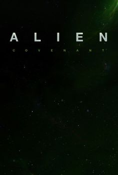 Alien: Covenant - Agosto 2017