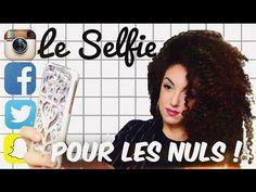 Le selfie pour les NULS !