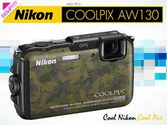 Cool Nikon,Cool Pix นิคอน คูลพิกซ์ AW130 » Hiso Tech | HiSoParty.COM
