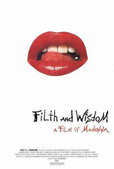 Filth and Wisdom (2008)