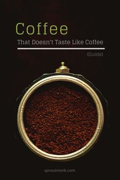 Are you looking for a coffee that doesn't taste like coffee? Read this guide to find details on different types of 'light' coffee.