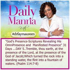 Daily Manna #159..Gods Presence Day 5