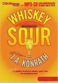 """""""Whiskey Sour"""" by J.A. Konrath (2004)"""