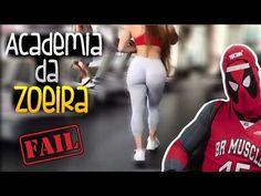 VIDEOS ENGRAÇADOS DE ACADEMIA - ACADEMIA DA ZOEIRA FAIL