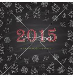 Christmas 2015 new year chalkboard design vector  by kazyavka on VectorStock®