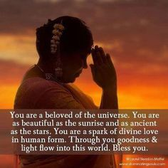 You are a beloved of the universe...