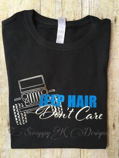 Jeep Hair Don't Care Tshirt, Jeep Hair Shirt, Funny Jeep Shirt, Cute Jeep Shirt, Tshirt, T-shirt, Custom t-shirt - pinned by pin4etsy.com