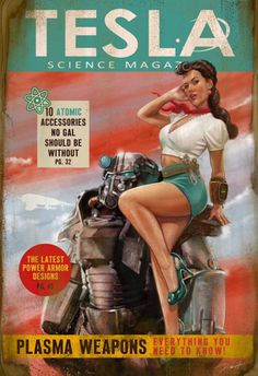 Tesla Science Magazine Cover Fallout 4 by Paul Roman Martinez - Famous Magazin Fallout Art, Fallout Posters, Fallout Concept Art, Fallout New Vegas, Fallout Tattoo, Fallout Funny, Fallout Cosplay, Pin Up Posters, Poster S