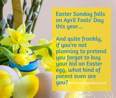 Easter Sunday falls on April Fools' Day this year and quite frankly if you're not planning to pretend you forgot to buy your kid an Easter egg, what kind of parent even are you? Parenting Humour, Parenting Hacks, Easter Activities For Kids, April Fools Day, Mom Humor, Kids Meals, Easter Eggs, About Me Blog, Sunday