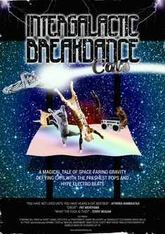 Intergalactic breakdance cats
