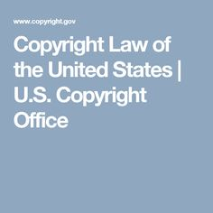 Copyright Law of the United States | U.S. Copyright Office