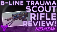 Destiny. B-Line Trauma Crucible Fast Fire Scout Rifle Review. PVP Game Play.
