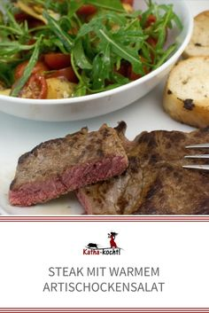 Steak mit lauwarmem Artischockensalat - katha-kocht!