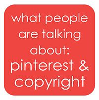 links & info on issues surrounding Pinterest & copyright from www.buildalittlebiz.com
