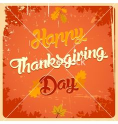 Happy thanksgiving day vintage poster vector by designer-artist on VectorStock® Thanksgiving Day 2018, Thanksgiving Messages, Thanksgiving Desserts, Thanksgiving Decorations, Always Be Thankful, Vintage Posters, Neon Signs, Holiday, Pumpkins