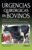 LIBROS TRILLAS: URGENCIAS QUIRURGICAS EN BOVINOS