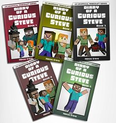 Minecraft: Diary of a Curious Steve Complete Series Books 1 - 5 (An Unofficial Minecraft Book) by [Steve, Heroic]