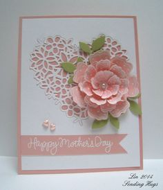 handmade Mother's Day card ... soft pink and white ... gorgeous layer dimensional flower ... lacy negative space heart ... fishtail banner ... lovely card ...