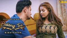 (Ullu) Palang Tod Kirayedar Webseries Cast, Wiki, Actors, Story, Trailer,