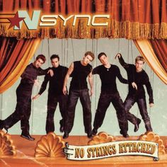 Nsync- No Strings Attached, this album made me get into the boy band phase Pretty Reckless, Baby One More Time, The White Stripes, 90s Childhood, My Childhood Memories, Justin Timberlake, Christina Aguilera, Pink Floyd, Album Covers