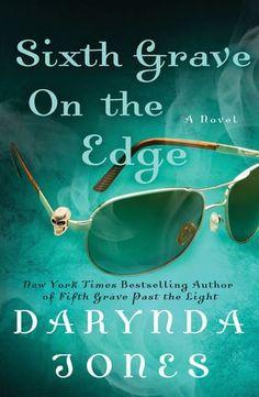 Sixth Grave on the Edge-NYTimes Bestselling Author Darynda Jones