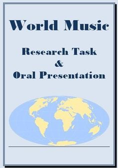 World Music Research and Oral Presentation