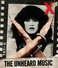 X, 'The Unheard Music'