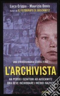 Vivo perché leggo: L'archivista a cura di Maristella Copula