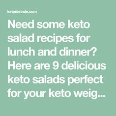 Need some keto salad recipes for lunch and dinner? Here are 9 delicious keto salads perfect for your keto weight loss plan. Recipes Dinner, Lunch Recipes, Diet Recipes, Avocado Salad Recipes, Chicken Salad Recipes, Salad Recipes To Lose Weight, Kale Superfood, Keto Chili Recipe, Comida Keto