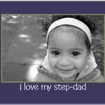 I love my step dad