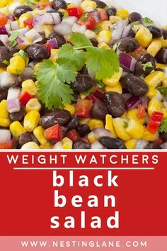 Weight Watchers Black Bean Salad Recipe. A super easy Mexican Side Dish recipe with corn, pimentos, tomatoes, bell pepper, avocado, onion, jalapeno peppers, cilantro, lime juice, Italian salad dressing, and cilantro. This vegetarian recipe is quick and easy, ready in 30 minutes. MyWW Points: 6 Green Plan, 6 Smart Points. Black Bean Salad Recipe, Bean Salad Recipes, Corn Recipes, Side Dish Recipes, Mexican Food Recipes, Vegetarian Recipes, Healthy Recipes, Weight Watchers Vegetarian, Weight Watchers Meals